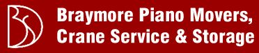 Braymore Piano Movers, Crane Service & Storage